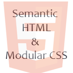 Semantic HTML and Modular CSS